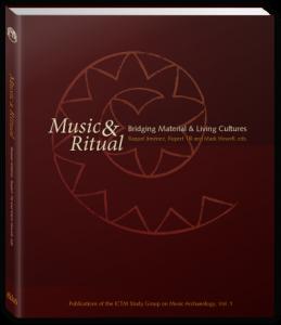 Music & Ritual: Bridging Material & Living Cultures